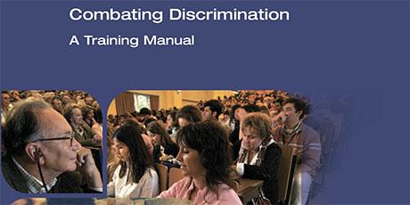 Combating Discrimination: a Training Manual Combating Discrimination: a Training Manual