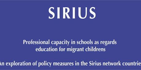 Professional capacity in schools as regards education for migrant children. An exploration of policy measures in the SIRIUS network countries